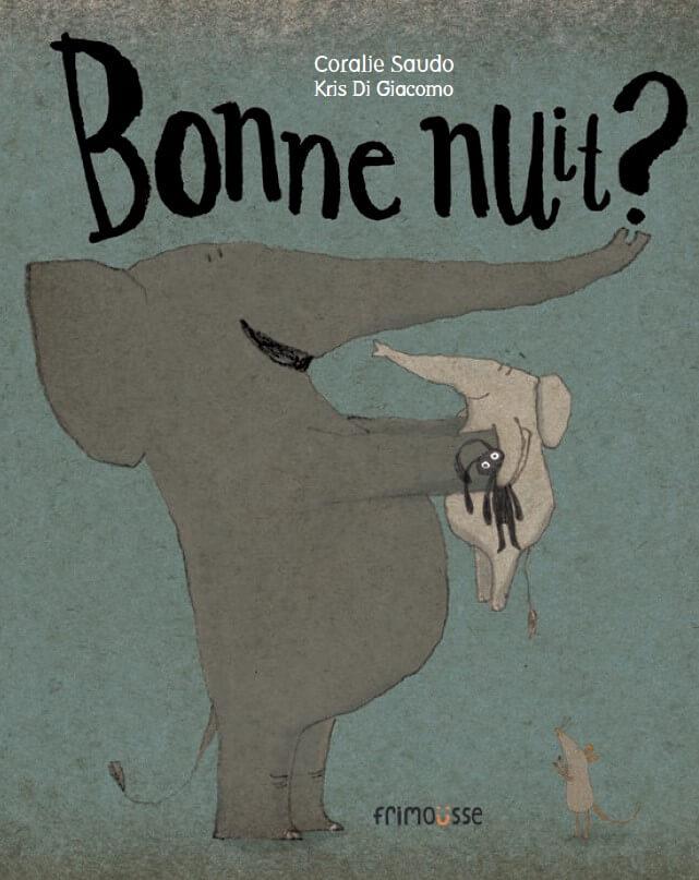 FRIMOUSSE BONNE NUIT COVER JPEG RESIZED