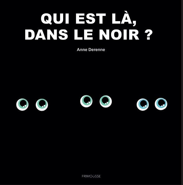 FRIMOUSSE QUI EST LA DANS LE NOIR JPEG COVER