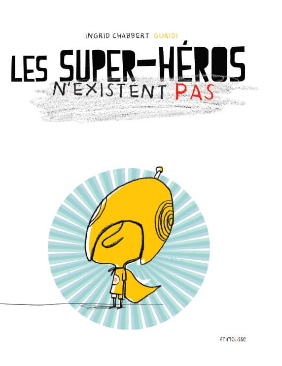 FRIMOUSSE SUPER HEROS N'EXISTENT PAS COVER JPEG resized