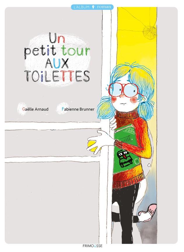 FRIMOUSSE UN PTIT TOUR AUX TOILETTES NON FINAL MARCH 2020