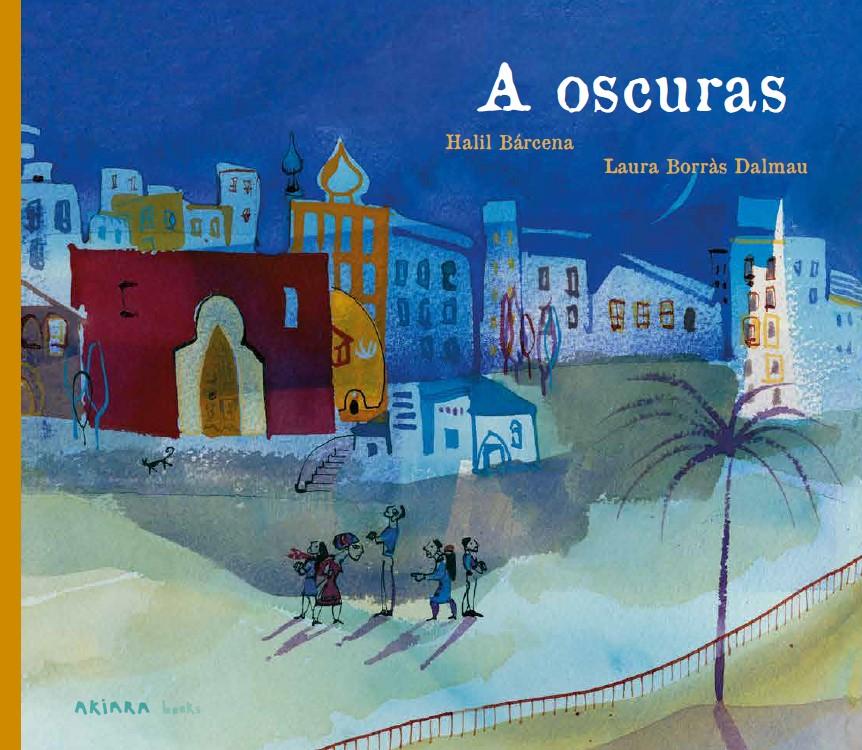 akiara A OSCURAS COVER