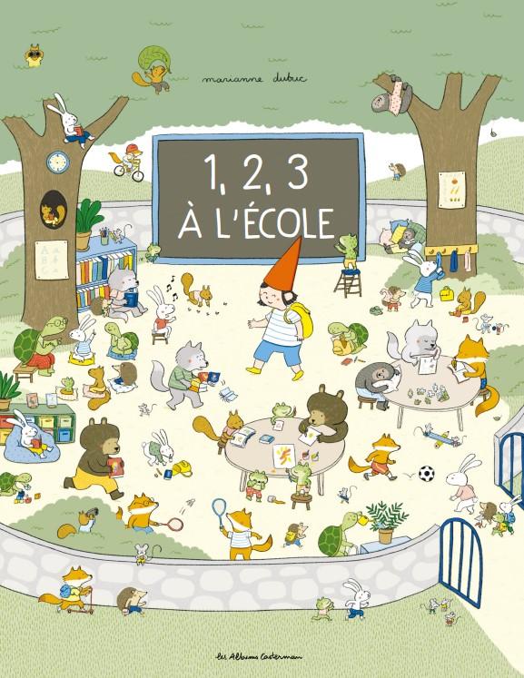 Marianne Dubuc 123 ecole cover
