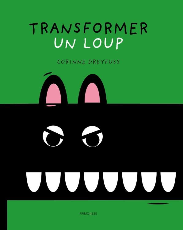 TRANSFORMER UN LOUP COVER FRIMOUSSE