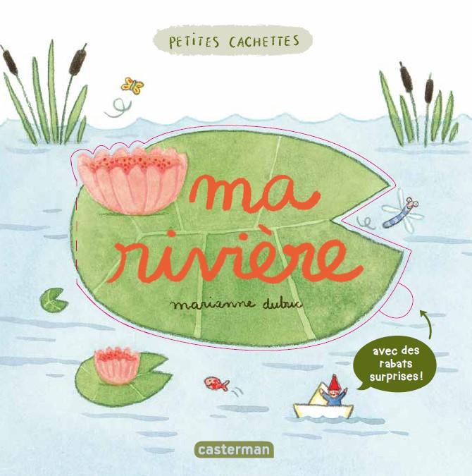 CACHETTES MA RIVIERE MARIANNE DUBUC COVER