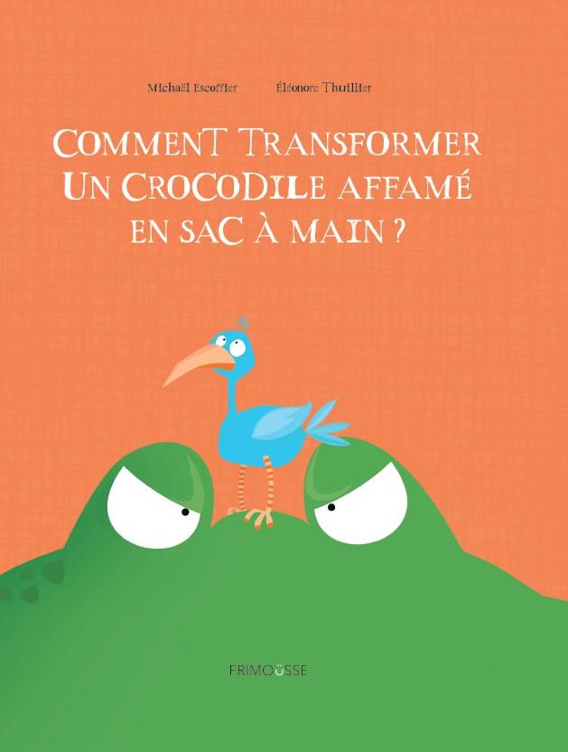 COMMENT TRANSFORMER UN CROCODILE AFFAME COVER